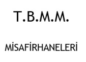 T.B.M.M.-MISAFIRHANELERI